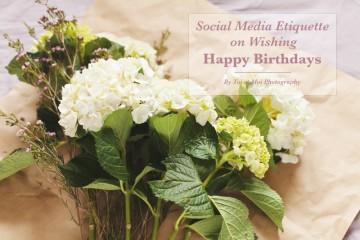 Social Media Etiquette on Wishing Happy Birthdays