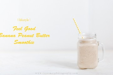 Calgary Lifestyle - Healthy Banana Peanut Butter Smoothie - TOI ET MOI PHOTOGRAPHY BLOG